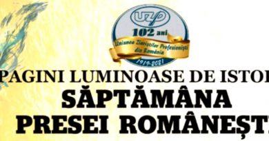 """UZPR – """"Săptămâna Presei Românești. Pagini luminoase de istorie""""(VII)"""